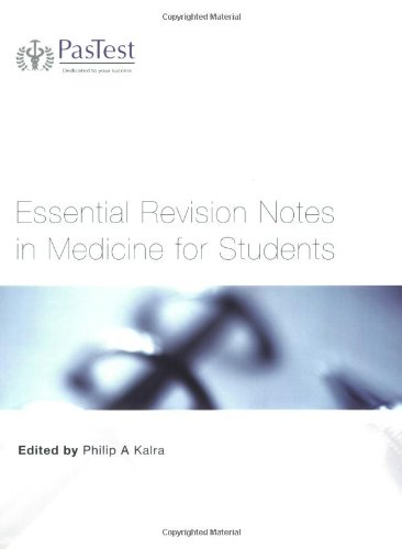 Essential Revision Notes in Medicine for Students: Philip A. Kalra