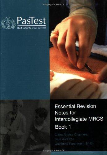 9781904627364: Essential Revision Notes for Intercollegiate MRCS: Bk. 1