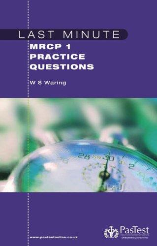 9781904627470: Last Minute MRCP 1 Practice Questions