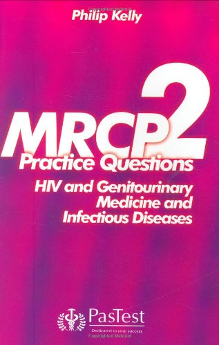 9781904627876: MRCP 2: Practice Questions Infectious Diseases and HIV Medicine