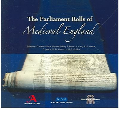 9781904628057: The Parliament Rolls of Medieval England, 1275-1504, on CD-Rom: Rotuli Parliamentorum (Scholarly Digital Editions)