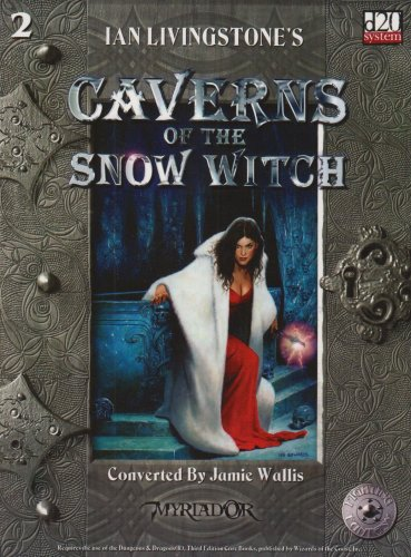 9781904629016: Caverns of the Snow Witch: d20 Conversion (D20 Fighting Fantasy S.)