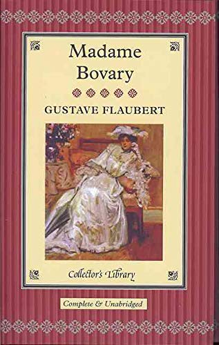 9781904633099: Madame Bovary (Collector's Library)