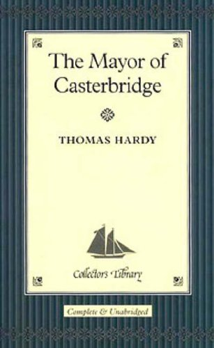 9781904633112: The Mayor of Casterbridge (Collector's Library)
