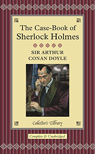 9781904633686: The Case-Book of Sherlock Holmes (Collector's Library)