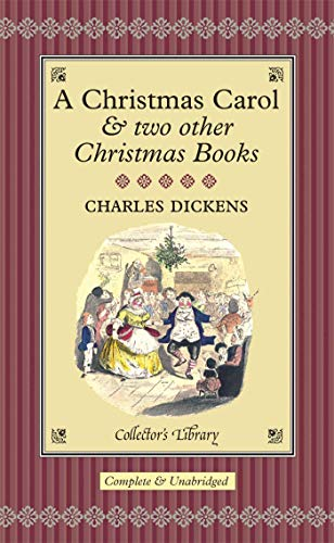 9781904633693: A Christmas Carol & two other Christmas Books (Collector's Library)