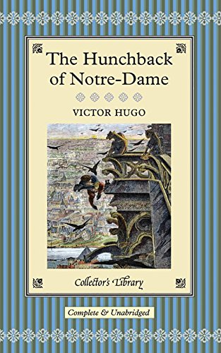 9781904633730: The Hunchback of Notre-Dame (Collector's Library)