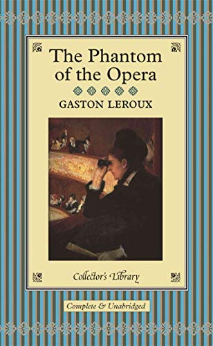 9781904633792: The Phantom of the Opera (Collector's Library)