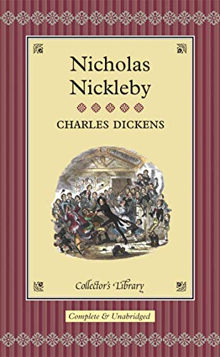 9781904633846: Nicholas Nickleby (Collector's Library)