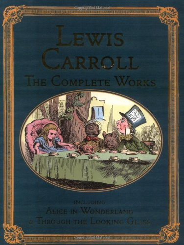 9781904633945: The Complete Lewis Carroll (Collector's Library Editions)
