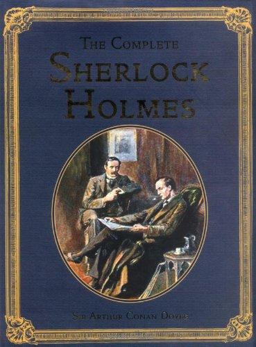 The Complete Sherlock Holmes (Collector's Library Editions): Sir Arthur Conan