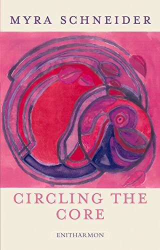 Circling the Core: Schneider, Myra