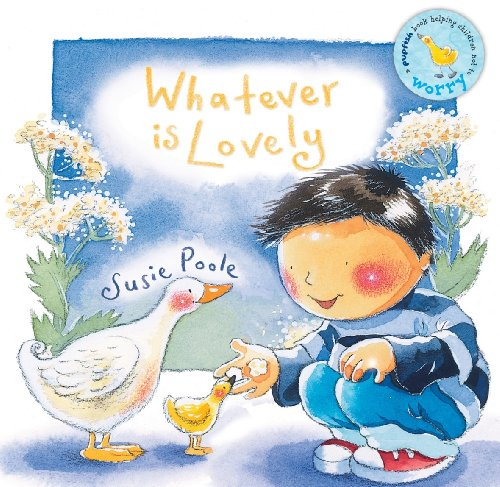 9781904637264: Whatever is Lovely (Pupfish Series)