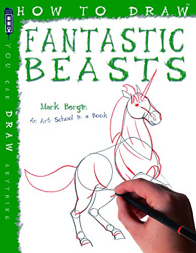 9781904642732: How To Draw Fantastic Beasts