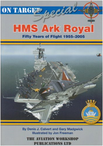 9781904643135: HMS Ark Royal: 50 Years of Flight 1955 - 2005 (On Target Special)