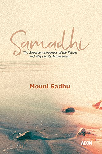 9781904658078: Samadhi: The Superconsciousness of the Future and Ways to Its Achievement