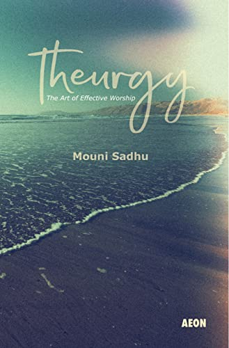 9781904658085: Theurgy: The Art of Effective Worship