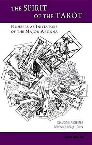 9781904658351: The Spirit of the Tarot: Numbers as Initiators of the Major Arcana