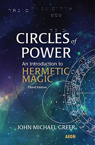 9781904658856: Circles of Power: An Introduction to Hermetic Magic