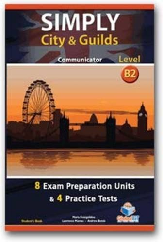 9781904663003: Simply City & Guilds - B2 Communicator, Student's Book: Level B2: Preparation & Practice Tests