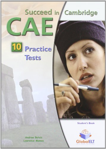 9781904663072: Succeed in Cambridge CAE - Student's Book with 10 Practice Tests