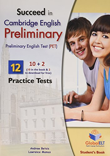 9781904663232: Succeed in Cambridge English Preliminary ( PET ) - Student'sBook with 10 Practice Tests