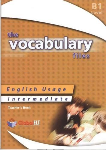 9781904663423: The Vocabulary Files - English Usage - Teacher's Book - Intermediate B1 / IELTS 4.0-5.0