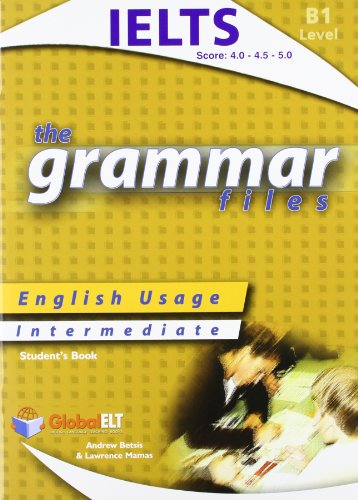 9781904663515: The Grammar Files B1 - Student's Book