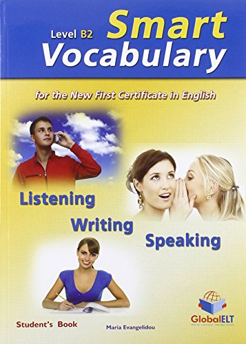 Smart Vocabulary for the New First Certificate in English ( FCE ) - Level B2 Self Study Edition: ...