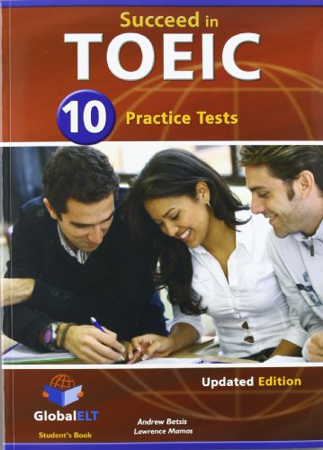 9781904663812: Succeed in TOEIC - Student's Book with 10 Practice Tests, Self Study Guide, Answers and Audio CDs