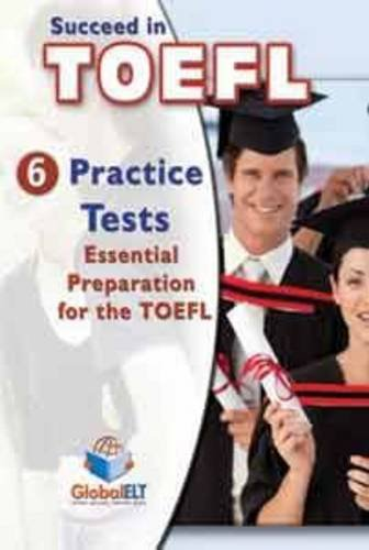 9781904663843: Succeed in TOEFL iBT - CDs: 6 Practice Tests