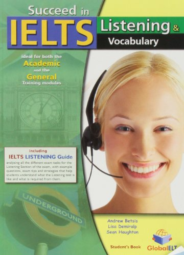 9781904663911: Succeed in IELTS - Listening & Vocabulary - Student's Book