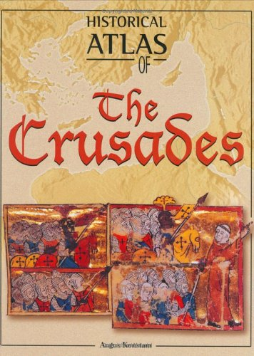 9781904668008: Historical Atlas of the Crusades