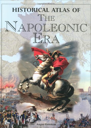9781904668046: Historical Atlas of the Napoleonic Era /Anglais