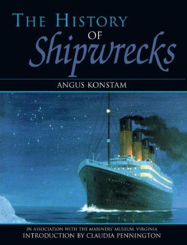 9781904668060: The History Of Shipwrecks