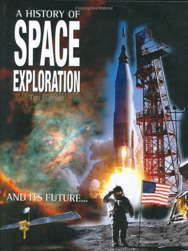 9781904668152: A History Of Space Exploration