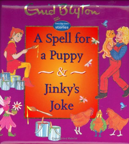 9781904668237: A Spell For A Puppy & Jinky's Joke (Enid Blyton Padded Story Books)