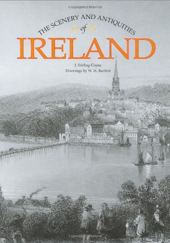 The Scenery and Antiquities of Ireland: J. Stirling Coyne
