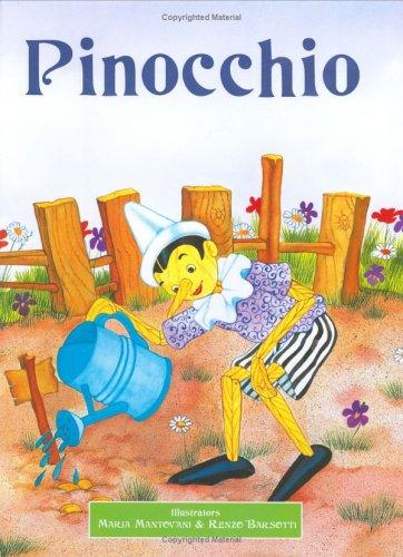 Pinocchio (Classic Fairy Tales): Collodi, Carlo
