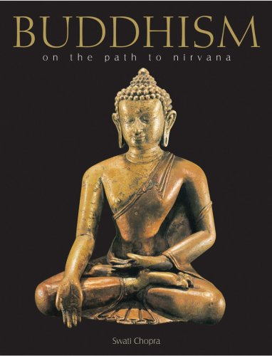 Buddhism: On the Path to Nirvana: Lokesh Chandra~Swati Chopra