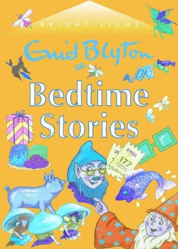 9781904668978: Enid Blyton Bedtime Stories (Bright Light)