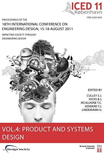 Proceedings of Iced11, Vol. 4: Product and Systems Design (Proceedings of the 18th International ...