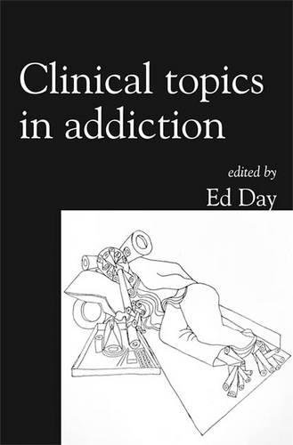 9781904671503: Clinical Topics in Addiction