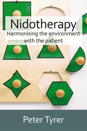 9781904671749: Nidotherapy: Harmonising the Environment with the Patient