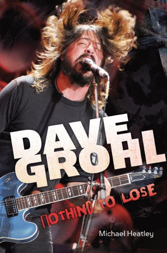 9781904674115: Dave Grohl: Nothing to Lose