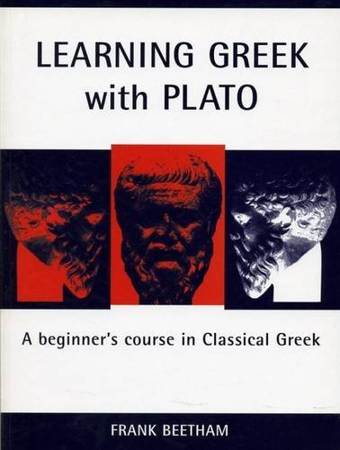 9781904675563: Learning Greek with Plato: A Beginner's Course in Classical Greek (Classical Handbooks)