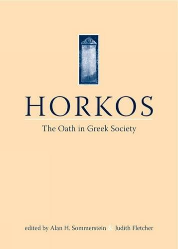 9781904675679: Horkos: The Oath in Greek Society