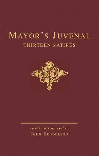 Mayor's Juvenal (two volume slipcased set): Thirteen: J. E. B.