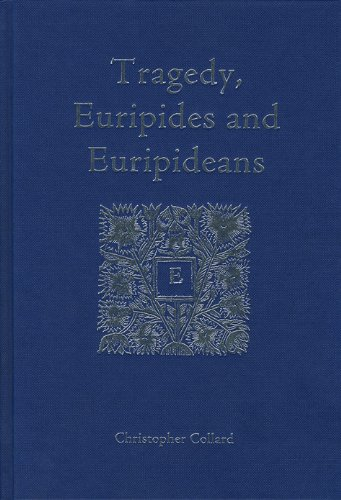 9781904675730: Tragedy, Euripides and Euripideans (Collected Essays)