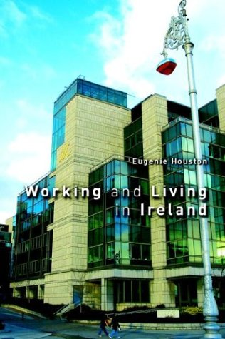 9781904682080: Working and Living in Ireland, 6th Edition